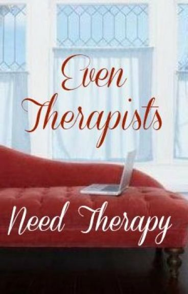 therapists need therapy